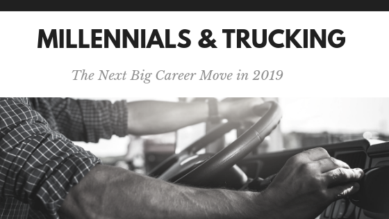 Millennials & Trucking